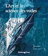 Télécharger le livre :  L'Art et la science des voiles