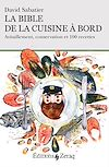 Télécharger le livre :  La bible de la cuisine à bord