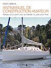 Télécharger le livre :  Antimanuel de construction amateur