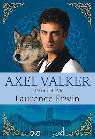 Téléchargez le livre :  Axel Valker - Tome 1