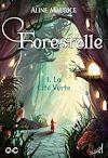 Télécharger le livre :  Forestelle - Tome 1 : La Cité verte