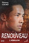 Télécharger le livre :  Renouveau - Tome 2 : Rébellion