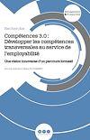 Télécharger le livre :  Compétences 3.0 : Développer les compétences transversales au service de l'employabilité