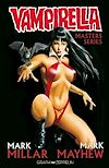 Télécharger le livre :  Vampirella. Master Series : Mark Millar - Mike Mayhew