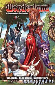 Téléchargez le livre :  Wonderland - Volume 4: Voyages au Pays des Merveilles