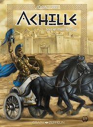 Téléchargez le livre :  Achille, Tome 2 : Sous les murs de Troie