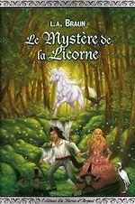 Téléchargez le livre :  Le Mystère de la Licorne