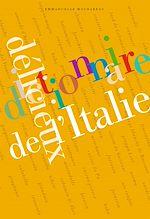 Téléchargez le livre :  Dictionnaire délicieux de l'Italie