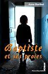 Télécharger le livre : Baptiste et ses proies