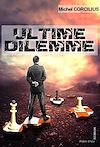 Télécharger le livre : Ultime dilemme