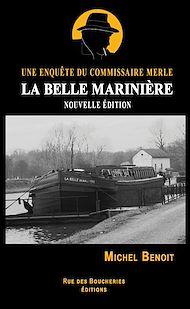 Téléchargez le livre :  La Belle Marinière. Une enquête du commissaire Merle