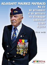 Téléchargez le livre :  Adjudant Maurice Mansaud