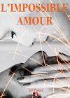 Télécharger le livre :  L'impossible amour