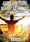 Télécharger le livre :  Assis sur terre, debout au paradis