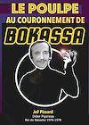 Télécharger le livre :  Le Poulpe au couronnement de Bokassa