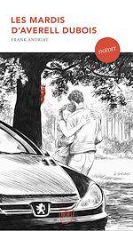 Download this eBook Les mardis d'Averell Dubois