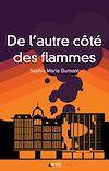 Télécharger le livre :  De l'autre côté des flammes