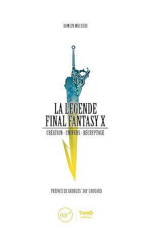 Téléchargez le livre :  La Légende Final Fantasy X