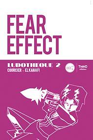Téléchargez le livre :  Fear Effect