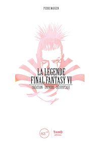 Téléchargez le livre :  La Légende Final Fantasy VI