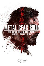 Téléchargez le livre :  Metal Gear Solid