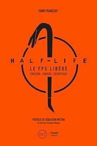 Téléchargez le livre :  Half-Life