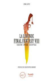 Téléchargez le livre :  La Légende Final Fantasy VIII