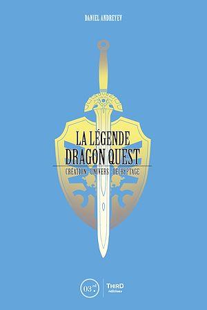 Téléchargez le livre :  La Légende Dragon Quest
