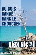 Télécharger cet ebook : Du bois bandé dans le chouchen