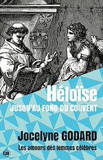 Télécharger cet ebook : Héloïse - Jusqu'au bout du couvent