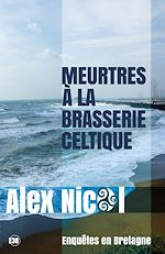 Télécharger cet ebook : Meurtres à la brasserie celtique
