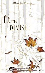 Téléchargez le livre :  Être divisé