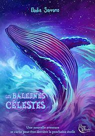 Téléchargez le livre :  Les Baleines célestes