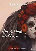 Download this eBook Que la Mort soit Douce - Livre I