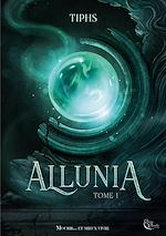 Download this eBook Allunia - Tome 1