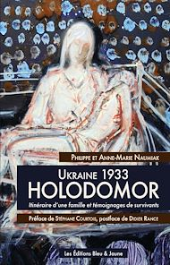 Téléchargez le livre :  Ukraine 1933, HOLODOMOR