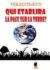 Télécharger le livre :  Qui établira la paix sur la terre ?