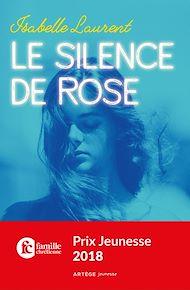 Téléchargez le livre :  Le silence de Rose