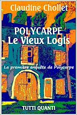 Download this eBook Polycarpe - Tome 1