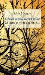 Download this eBook Contes et légendes du Bois de Cise - Le vieux chêne m'a raconté