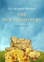The New Prehistory. Vol. 11: The Gems