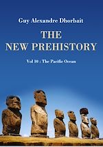 The New Prehistory. Vol. 10: The Pacific Ocean
