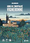 Télécharger le livre :  Guide de l'hospitalité vigneronne