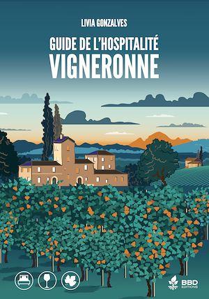 Téléchargez le livre :  Guide de l'hospitalité vigneronne