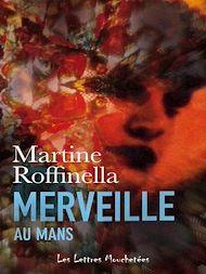Téléchargez le livre :  Merveille au Mans