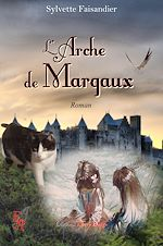 Download this eBook L'Arche de Margaux