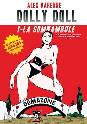 Téléchargez le livre :  Dolly Doll : La véridique histoire d'une nymphomane 2.0 T01