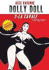 Télécharger le livre :  Dolly Doll : La véridique histoire d'une nymphomane 2.0 T02