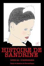 Téléchargez le livre :  Histoire de Sandrine - Livre 1