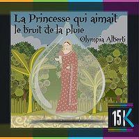 Télécharger le livre : La Princesse qui aimait le bruit de la pluie